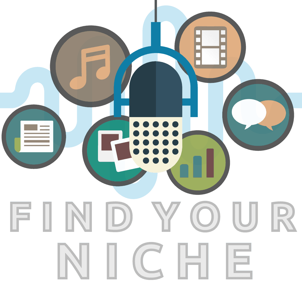 Find your podcasting niche