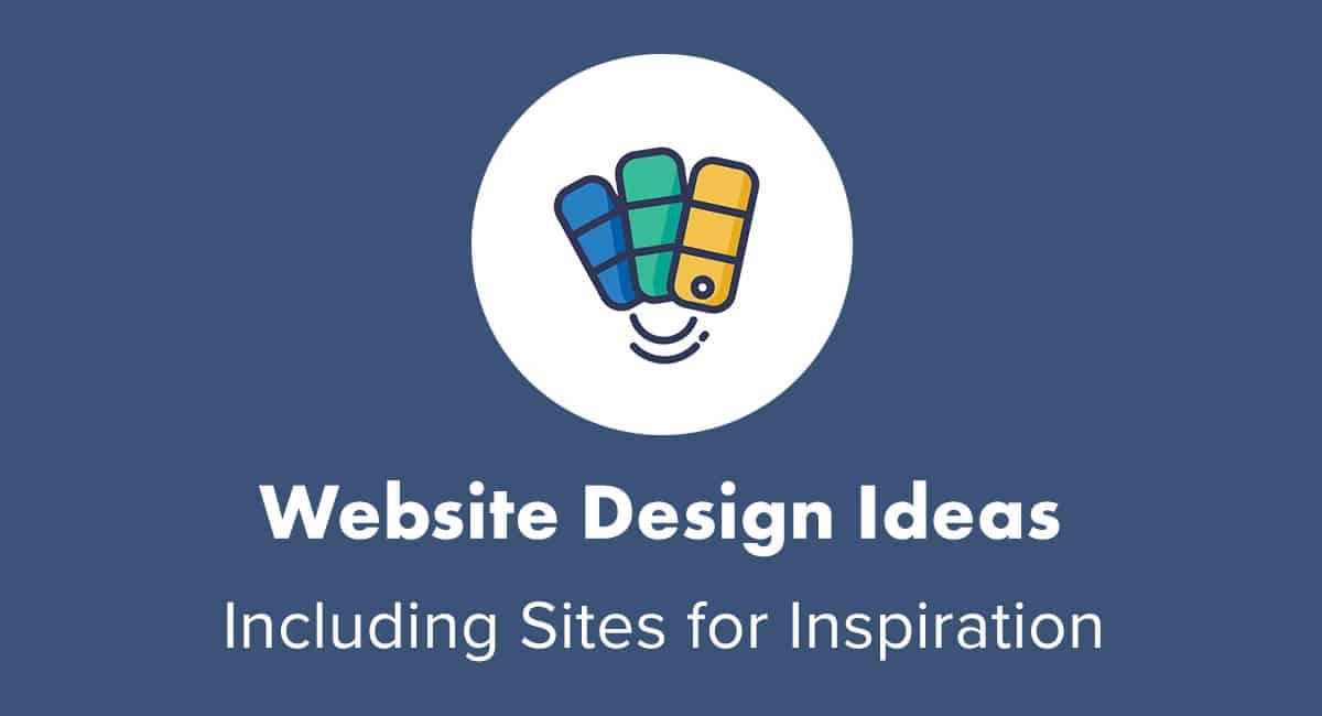 9 Actionable Website Design Ideas For 2019 | websitesetup.org