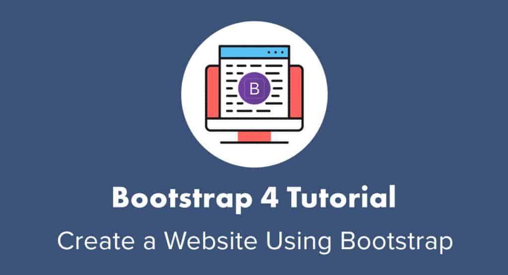 Bootstrap 4 Tutorial For Beginners 2020 Websitesetup Org