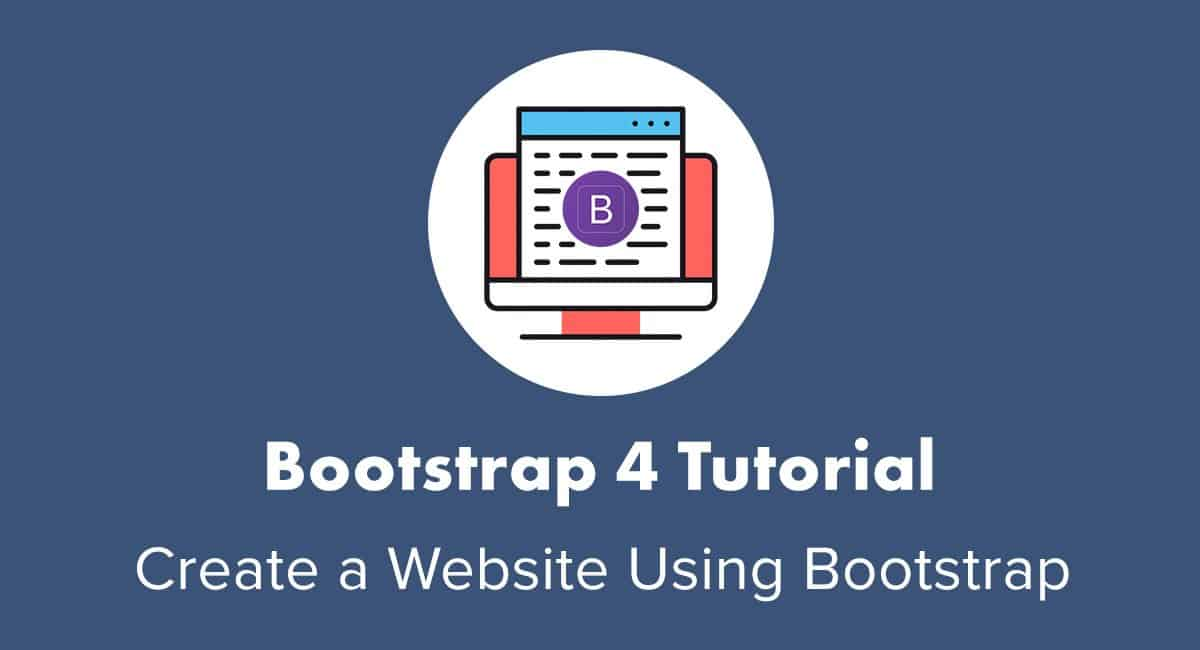 Bootstrap Tutorial How To Set Up And Use Bootstrap Beginners