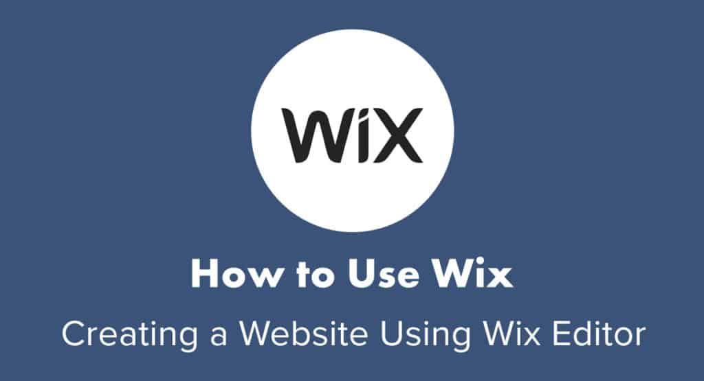 How To Use Wix Easy Step By Step Tutorial 2020