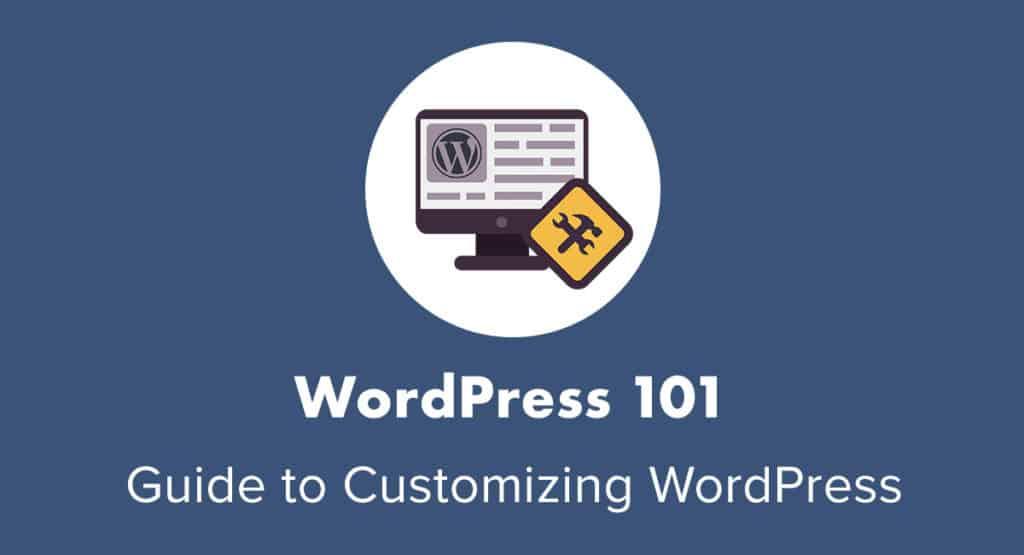 Customizing WordPress 101