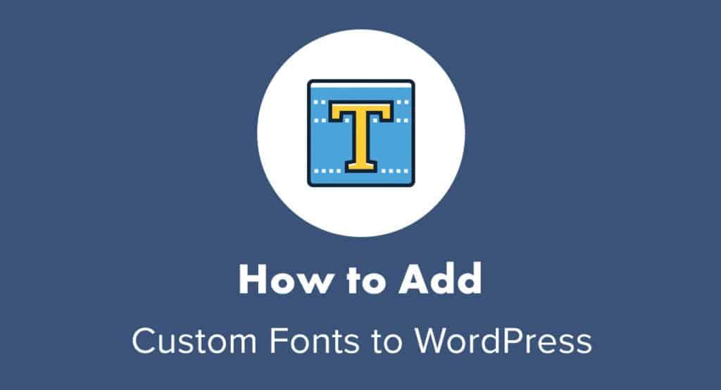 Custom Fonts to WordPress Site (Step-by-Step) | WebsiteSetup org