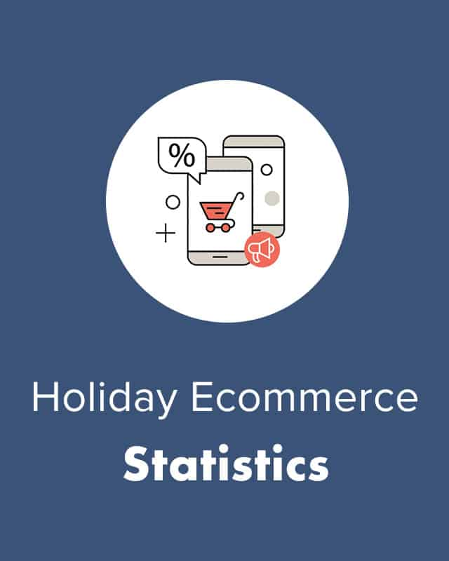 Holiday Ecommerce Shopping and Marketing Statistics Guide