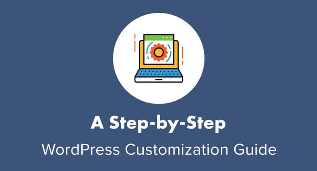 Guida alla personalizzazione di WordPress per principianti