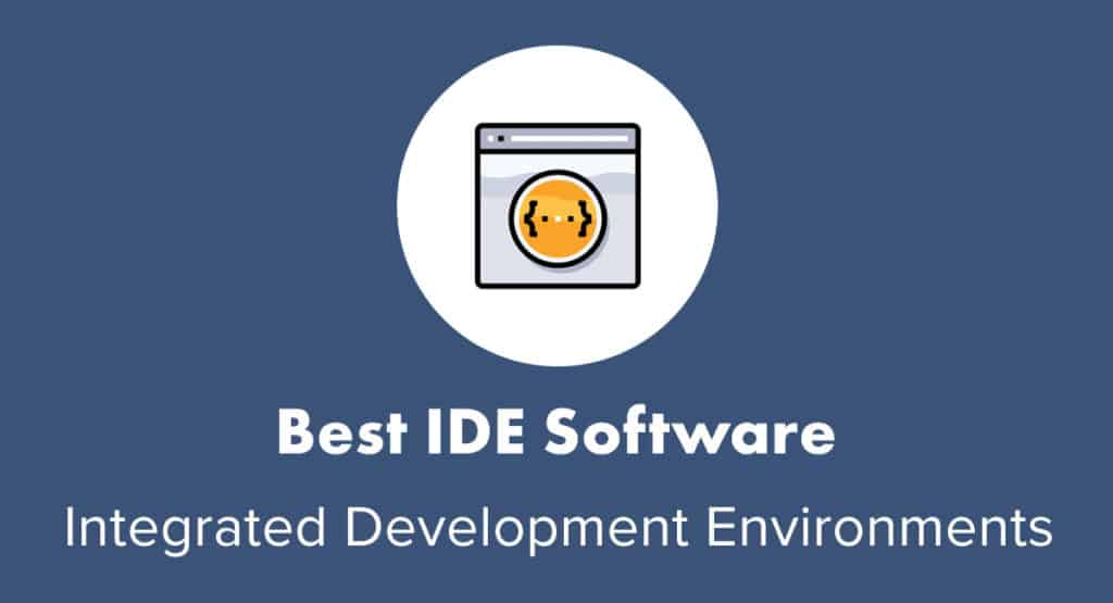 Best IDE Software Guide