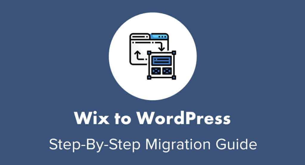 Wix to WordPress Migration Guide
