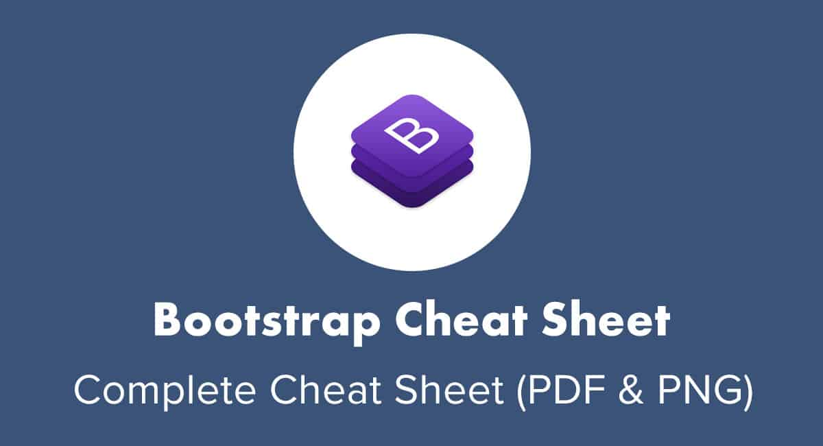 Bootstrap Cheat Sheet