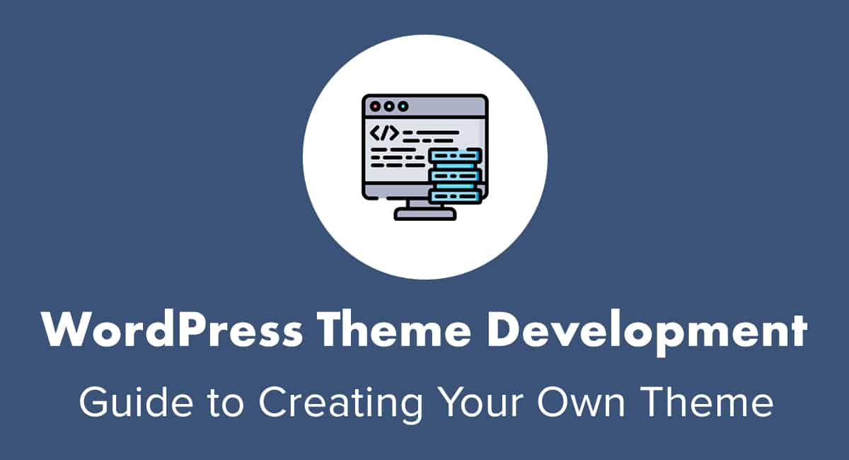 WordPress Theme Development Guide