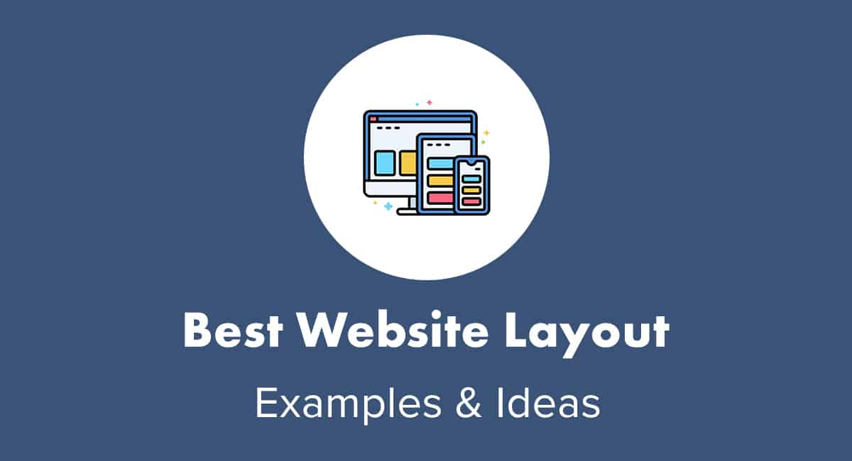Best Website Layout Examples & Ideas