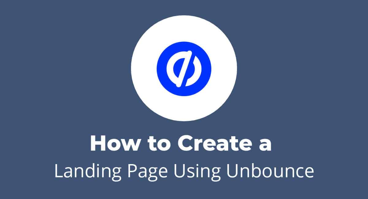 Tutorial For Unbounce Building Landing Page Step By Step