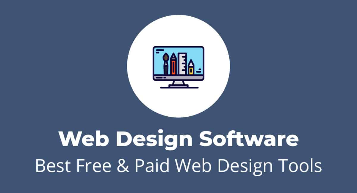 15 Best Web Design Software Free Paid Tools Websitesetup Org