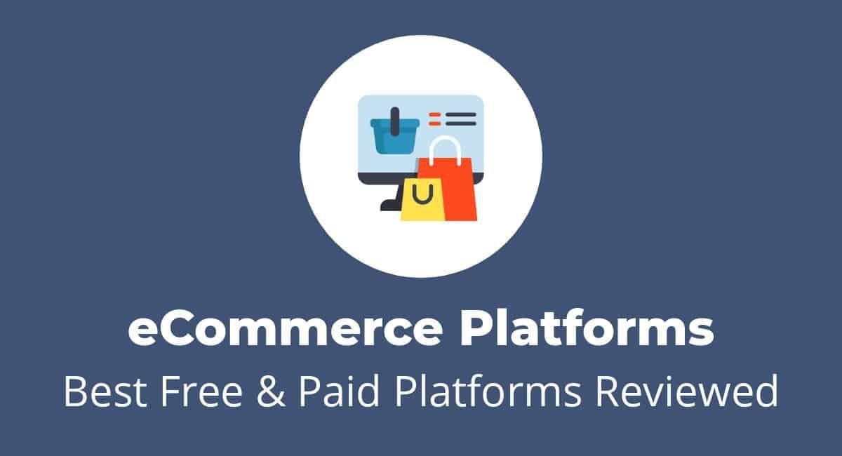 The 9 Best E-Commerce Platforms in 2020 | websitesetup.org