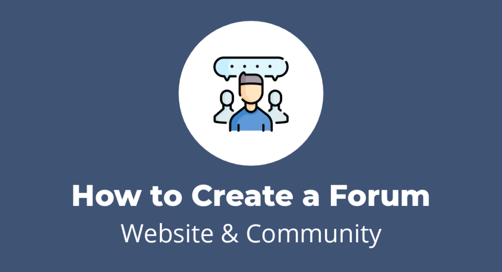 How to Create a Forum Website
