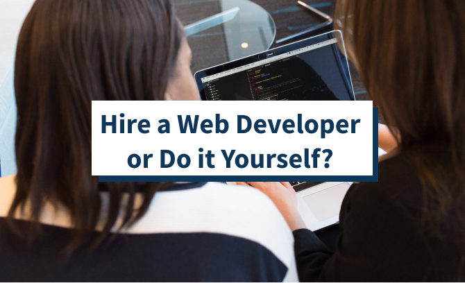 Hire a Web Developer or Do it Yourself featured image
