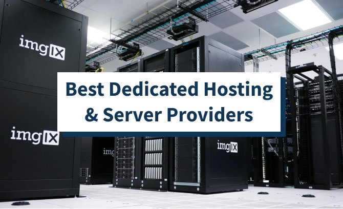 Best Dedicated Hosting & Server Providers