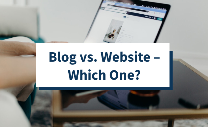 Blog vs. Website – Which One