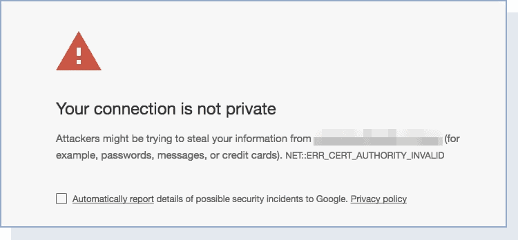 """a network security warning saying """"your connection is not private"""""""