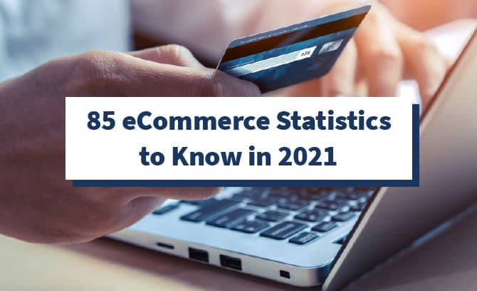 85 eCommerce statistics to know in 2021 with a laptop behind it
