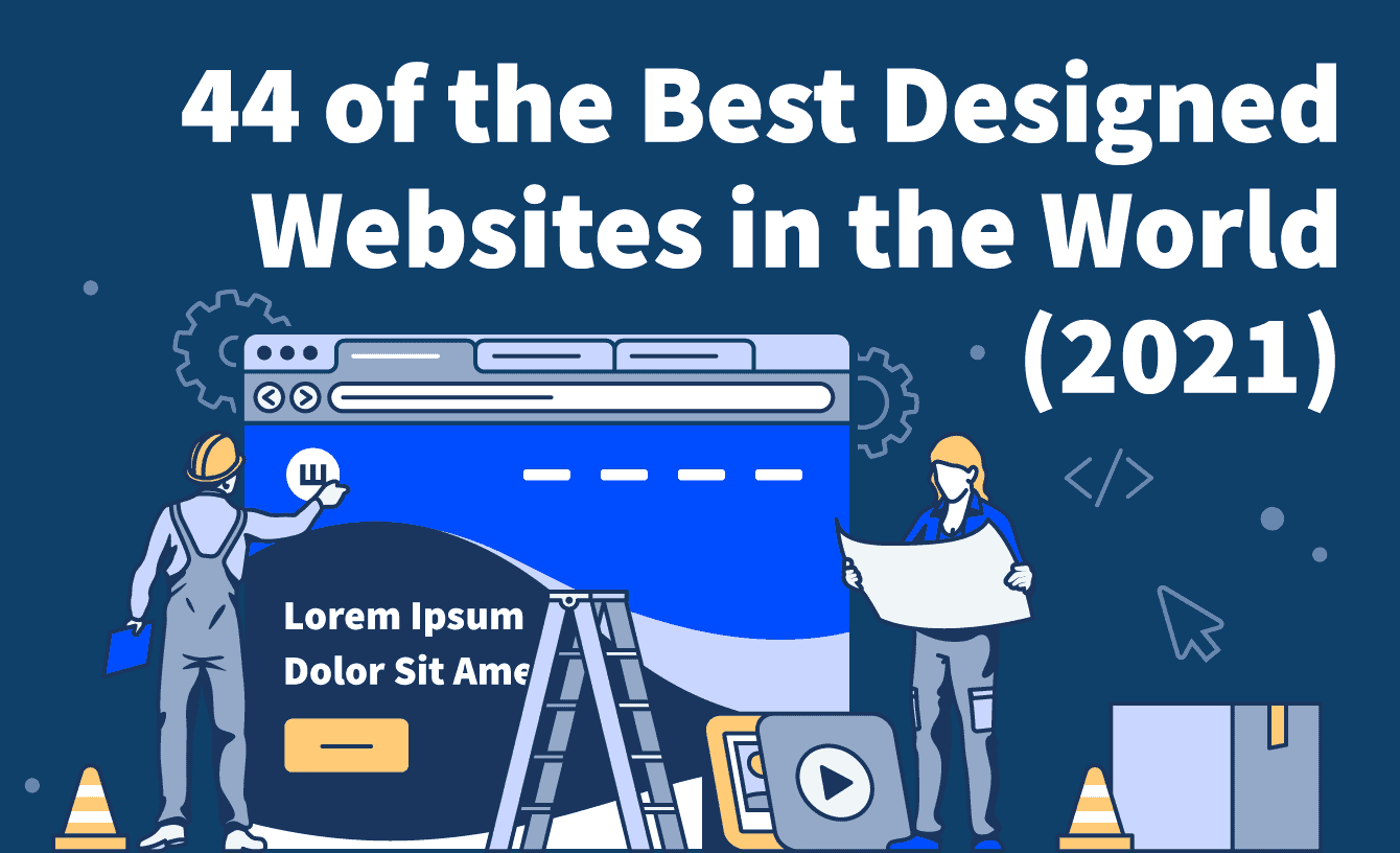 44 of the Best Designed Websites in the World (2021)